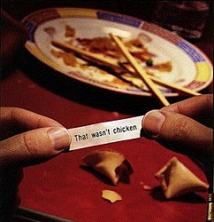 OT:  Had Chinese tonight.....here's what my fortune cookie said....-fortune_cookie.jpg