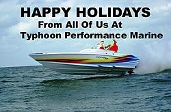 Happy Holidays To All From Typhoon Performance Marine-happy-holidays.jpg