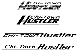 Which lettering do you like better?-chi-town-hustler.jpg